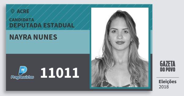 Santinho Nayra Nunes 11011 (PP) Deputada Estadual | Acre | Eleições 2018