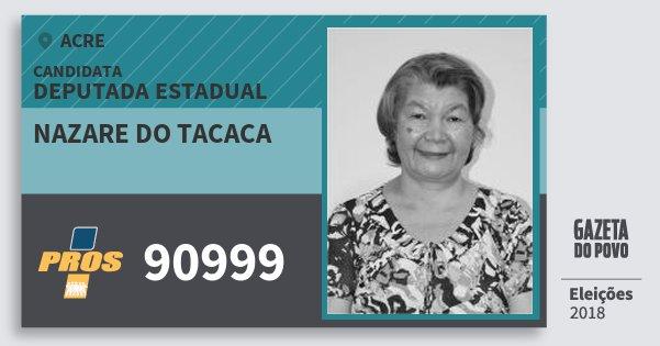 Santinho Nazare do Tacaca 90999 (PROS) Deputada Estadual | Acre | Eleições 2018