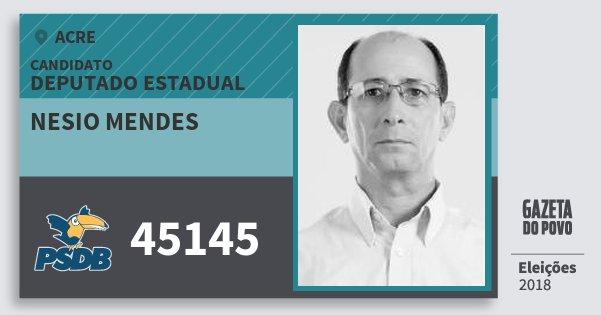 Santinho Nesio Mendes 45145 (PSDB) Deputado Estadual | Acre | Eleições 2018
