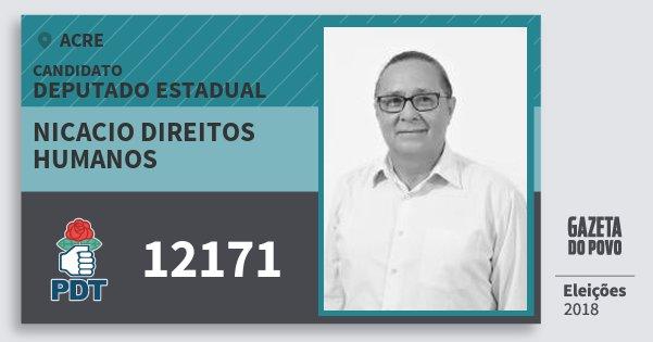 Santinho Nicacio Direitos Humanos 12171 (PDT) Deputado Estadual | Acre | Eleições 2018