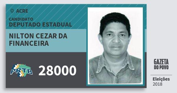 Santinho Nilton Cezar da Financeira 28000 (PRTB) Deputado Estadual | Acre | Eleições 2018