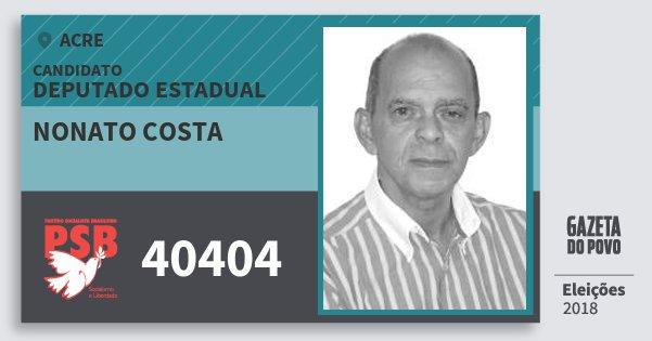 Santinho Nonato Costa 40404 (PSB) Deputado Estadual | Acre | Eleições 2018