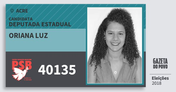 Santinho Oriana Luz 40135 (PSB) Deputada Estadual | Acre | Eleições 2018