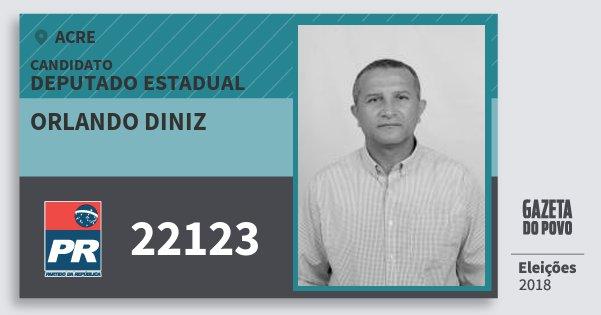 Santinho Orlando Diniz 22123 (PR) Deputado Estadual | Acre | Eleições 2018
