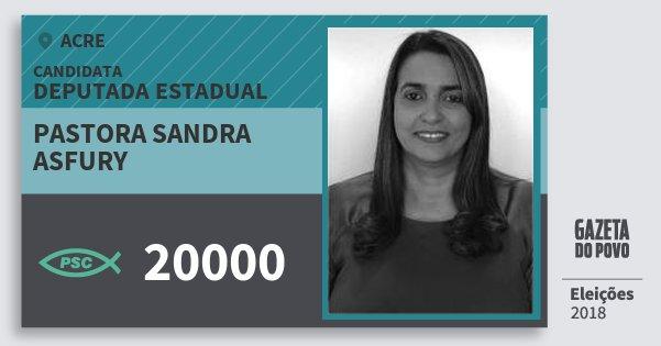 Santinho Pastora Sandra Asfury 20000 (PSC) Deputada Estadual | Acre | Eleições 2018