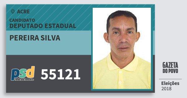 Santinho Pereira Silva 55121 (PSD) Deputado Estadual | Acre | Eleições 2018