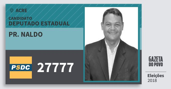 Santinho Pr. Naldo 27777 (DC) Deputado Estadual | Acre | Eleições 2018