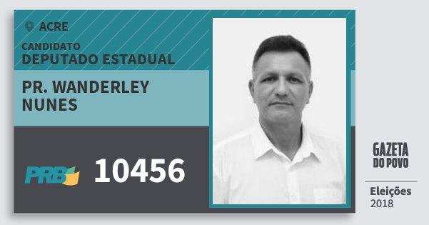Santinho Pr. Wanderley Nunes 10456 (PRB) Deputado Estadual | Acre | Eleições 2018