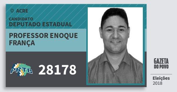 Santinho Professor Enoque França 28178 (PRTB) Deputado Estadual | Acre | Eleições 2018