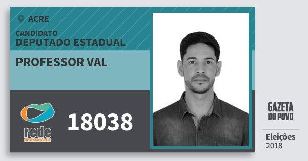 Santinho Professor Val 18038 (REDE) Deputado Estadual | Acre | Eleições 2018