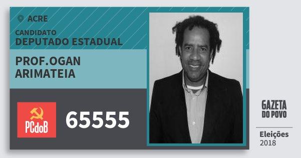 Santinho Prof.ogan Arimateia 65555 (PC do B) Deputado Estadual | Acre | Eleições 2018