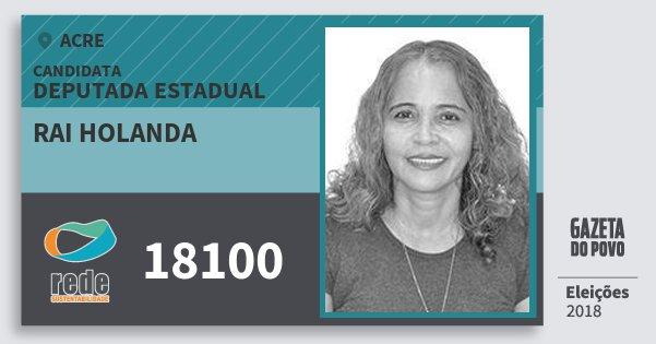 Santinho Rai Holanda 18100 (REDE) Deputada Estadual | Acre | Eleições 2018