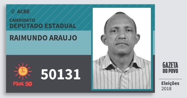 Santinho Raimundo Araujo 50131 (PSOL) Deputado Estadual | Acre | Eleições 2018