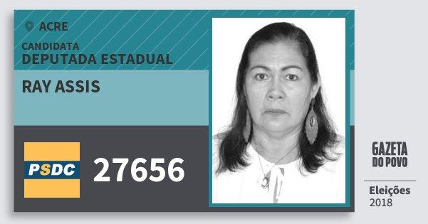 Santinho Ray Assis 27656 (DC) Deputada Estadual | Acre | Eleições 2018