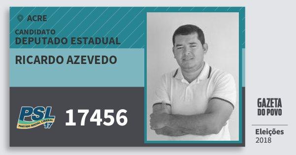 Santinho Ricardo Azevedo 17456 (PSL) Deputado Estadual | Acre | Eleições 2018