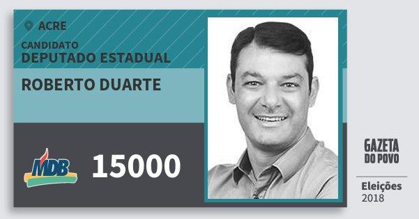 Santinho Roberto Duarte 15000 (MDB) Deputado Estadual | Acre | Eleições 2018