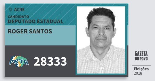 Santinho Roger Santos 28333 (PRTB) Deputado Estadual | Acre | Eleições 2018