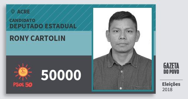 Santinho Rony Cartolin 50000 (PSOL) Deputado Estadual | Acre | Eleições 2018