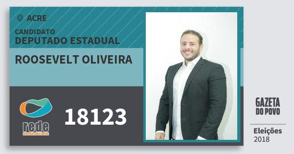 Santinho Roosevelt Oliveira 18123 (REDE) Deputado Estadual | Acre | Eleições 2018