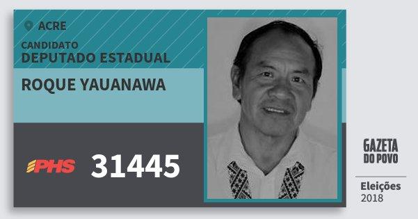 Santinho Roque Yauanawa 31445 (PHS) Deputado Estadual | Acre | Eleições 2018