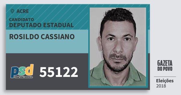 Santinho Rosildo Cassiano 55122 (PSD) Deputado Estadual | Acre | Eleições 2018
