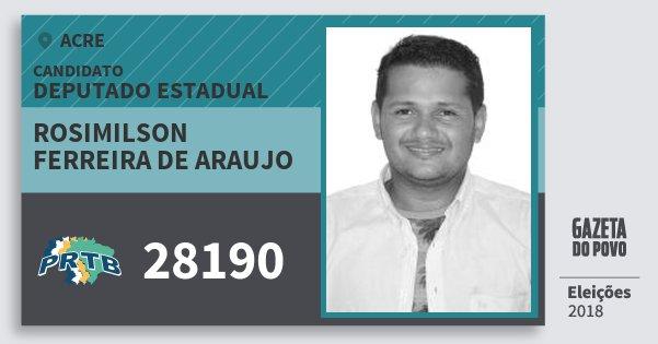 Santinho Rosimilson Ferreira de Araujo 28190 (PRTB) Deputado Estadual | Acre | Eleições 2018