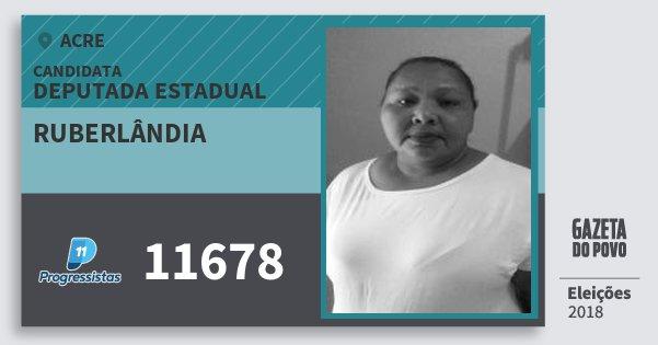Santinho Ruberlândia 11678 (PP) Deputada Estadual | Acre | Eleições 2018