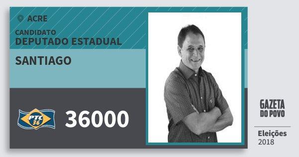 Santinho Santiago 36000 (PTC) Deputado Estadual | Acre | Eleições 2018
