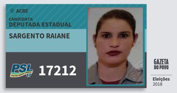Santinho Sargento Raiane 17212 (PSL) Deputada Estadual | Acre | Eleições 2018