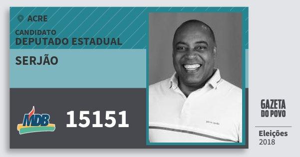 Santinho Serjão 15151 (MDB) Deputado Estadual | Acre | Eleições 2018