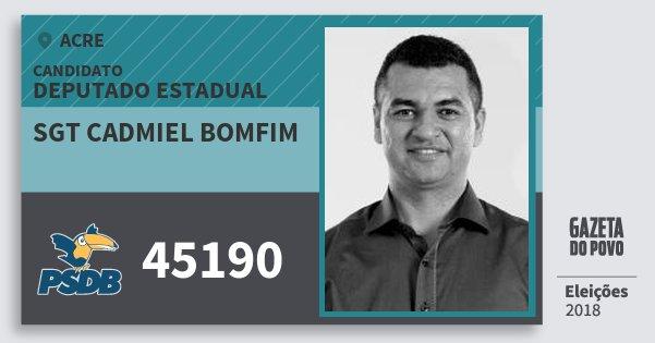 Santinho Sgt Cadmiel Bomfim 45190 (PSDB) Deputado Estadual | Acre | Eleições 2018