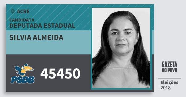 Santinho Silvia Almeida 45450 (PSDB) Deputada Estadual | Acre | Eleições 2018