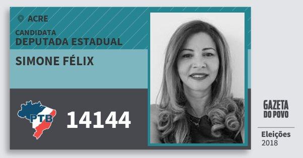 Santinho Simone Félix 14144 (PTB) Deputada Estadual | Acre | Eleições 2018