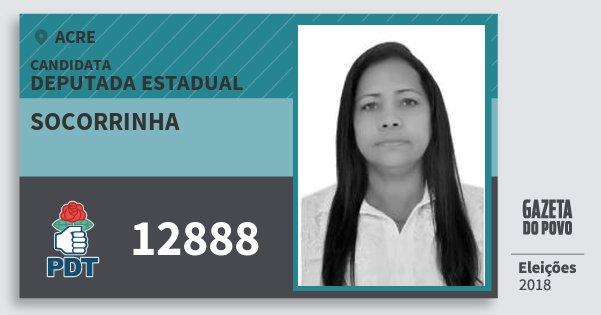Santinho Socorrinha 12888 (PDT) Deputada Estadual | Acre | Eleições 2018