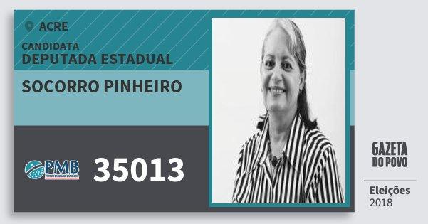 Santinho Socorro Pinheiro 35013 (PMB) Deputada Estadual | Acre | Eleições 2018