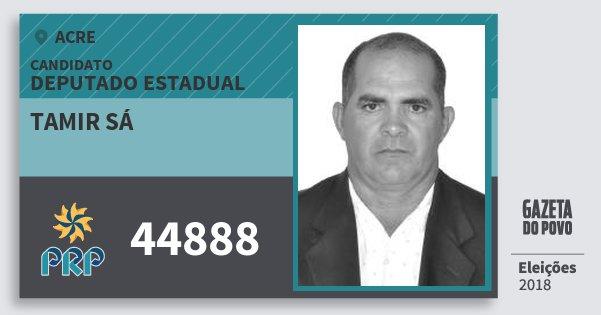 Santinho Tamir Sá 44888 (PRP) Deputado Estadual | Acre | Eleições 2018