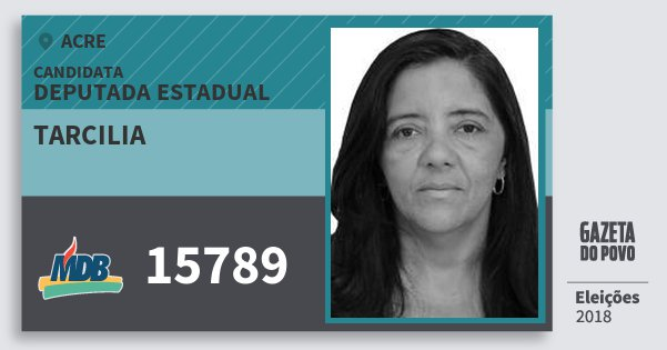 Santinho Tarcilia 15789 (MDB) Deputada Estadual | Acre | Eleições 2018