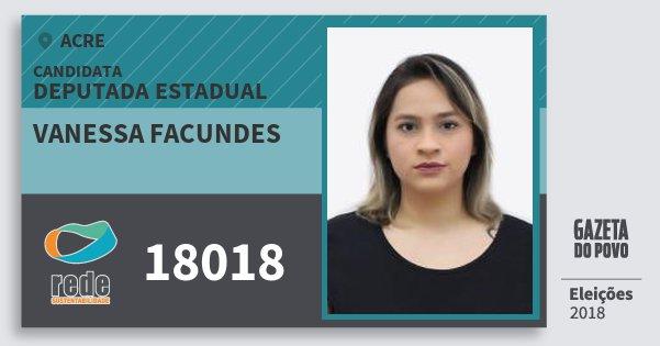 Santinho Vanessa Facundes 18018 (REDE) Deputada Estadual | Acre | Eleições 2018