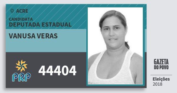 Santinho Vanusa Veras 44404 (PRP) Deputada Estadual | Acre | Eleições 2018