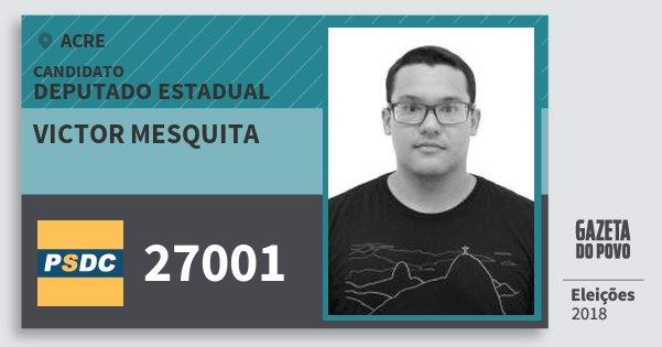 Santinho Victor Mesquita 27001 (DC) Deputado Estadual | Acre | Eleições 2018