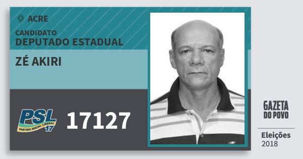 Santinho Zé Akiri 17127 (PSL) Deputado Estadual | Acre | Eleições 2018