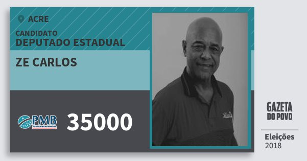Santinho Ze Carlos 35000 (PMB) Deputado Estadual | Acre | Eleições 2018