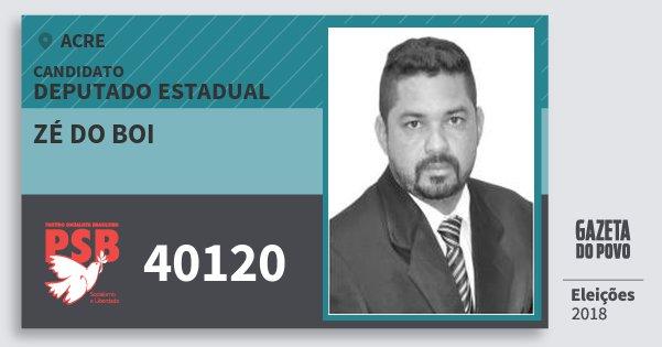 Santinho Zé do Boi 40120 (PSB) Deputado Estadual | Acre | Eleições 2018