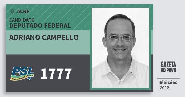 Santinho Adriano Campello 1777 (PSL) Deputado Federal | Acre | Eleições 2018