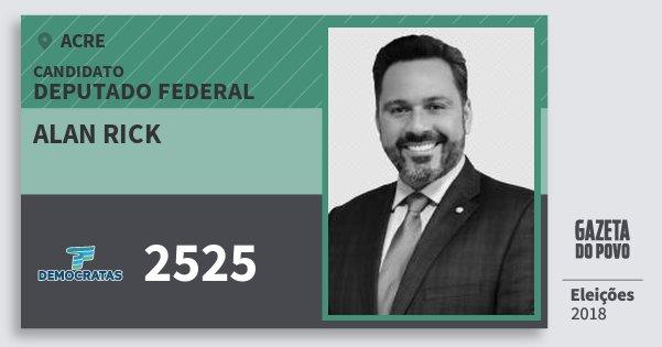 Santinho Alan Rick 2525 (DEM) Deputado Federal | Acre | Eleições 2018