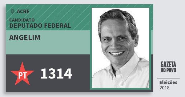 Santinho Angelim 1314 (PT) Deputado Federal | Acre | Eleições 2018