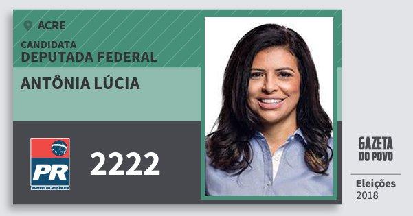 Santinho Antônia Lúcia 2222 (PR) Deputada Federal | Acre | Eleições 2018