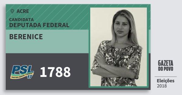 Santinho Berenice 1788 (PSL) Deputada Federal | Acre | Eleições 2018