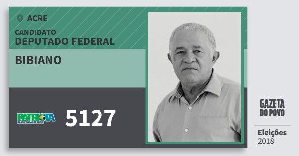 Santinho Bibiano 5127 (PATRI) Deputado Federal | Acre | Eleições 2018