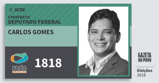 Santinho Carlos Gomes 1818 (REDE) Deputado Federal | Acre | Eleições 2018